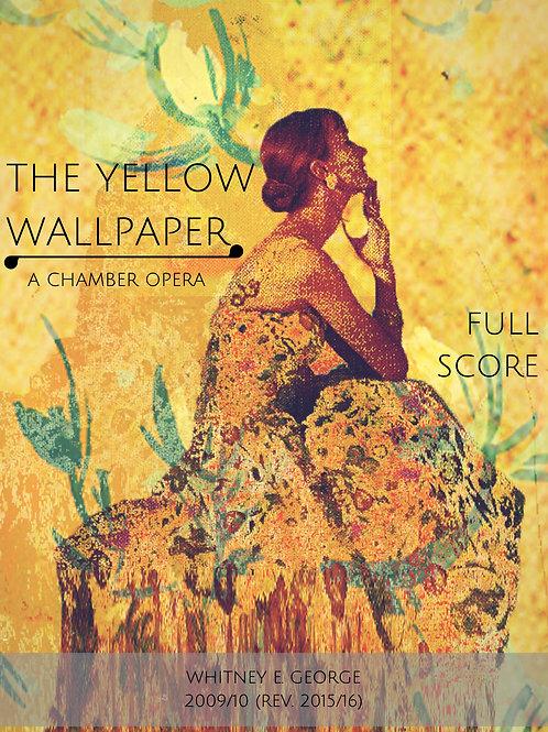The Yellow Wallpaper - STUDY SCORE