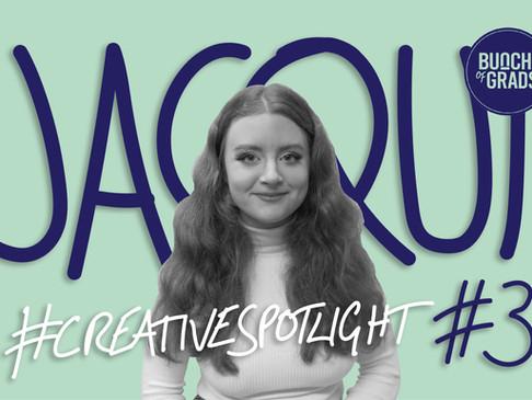 Creative Spotlight: Jacqui