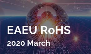 歐亞版 EAEU RoHS 法規 2020 年 3 月上路