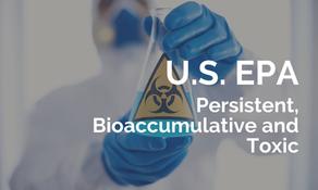 美國 EPA 發布十溴二苯醚等五項 PBT 物質最終規則
