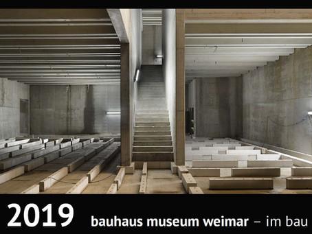 Kalender: bauhaus museum weimar - im bau