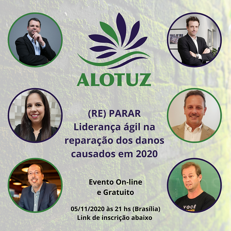 ALOTUZ (RE)PARAR: Liderança ágil na reparação de 2020