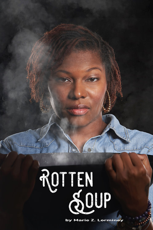 Rotten Soup - Author: Marie Z. Lorminey