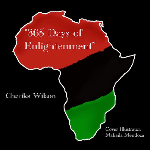 365 Days of Enlightenment - Author: Cherika Wilson