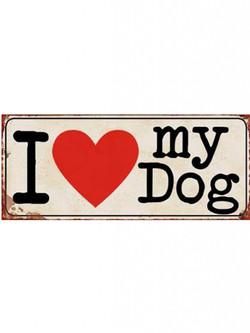 Schild I love my dog