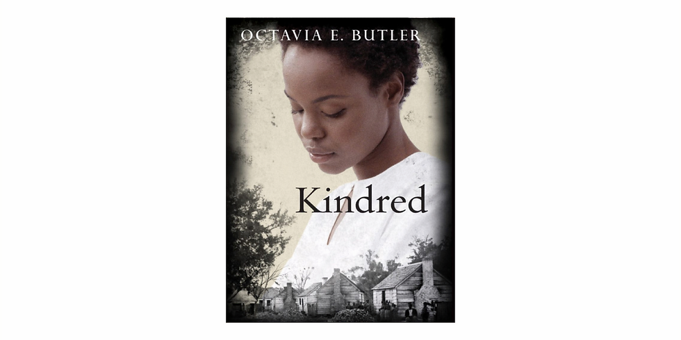 Discussion: Kindred by Octavia Butler