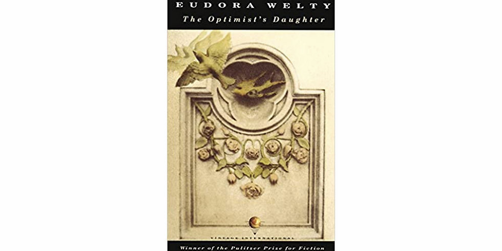 Discussion: The Optimist's Daughter By Eudora Welty