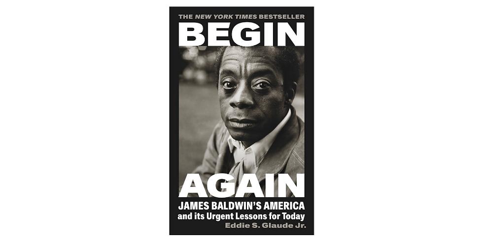 Discussion: Begin Again By Eddie S. Glaude Jr.
