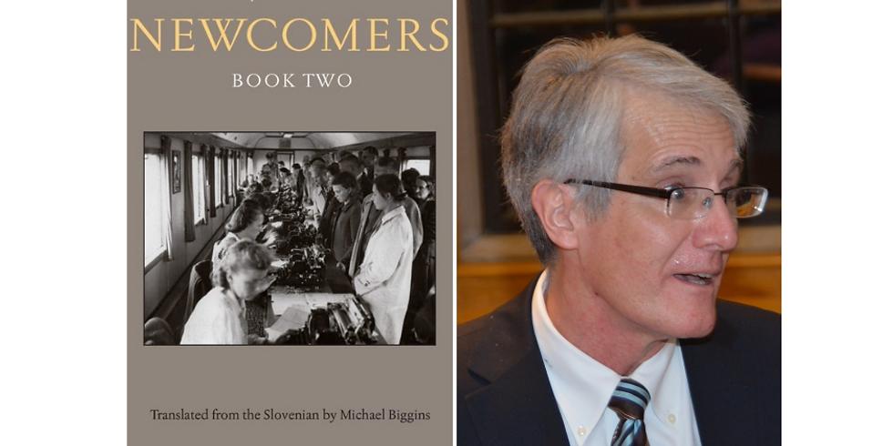 Meet the Translator: Michael Biggins presents Newcomers by Lojze Kovačič