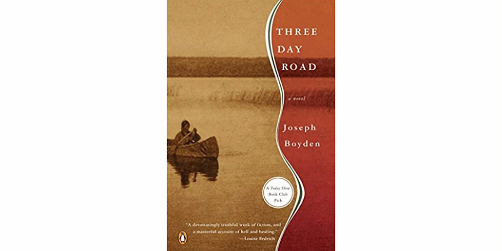 Discussion: Three Day Road by Joseph Boyden