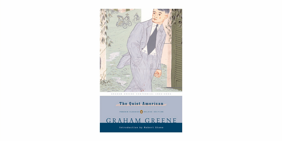 Fiction Discussion: The Quiet American by Graham Greene