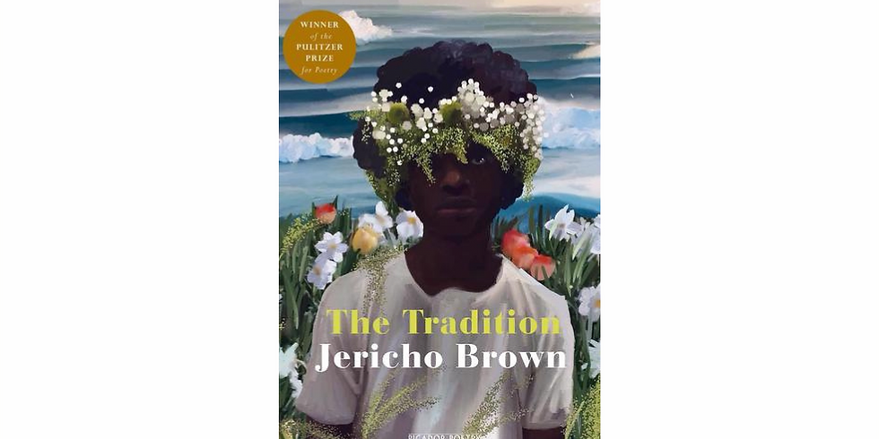 Discussion: The Tradition By Jericho Brown