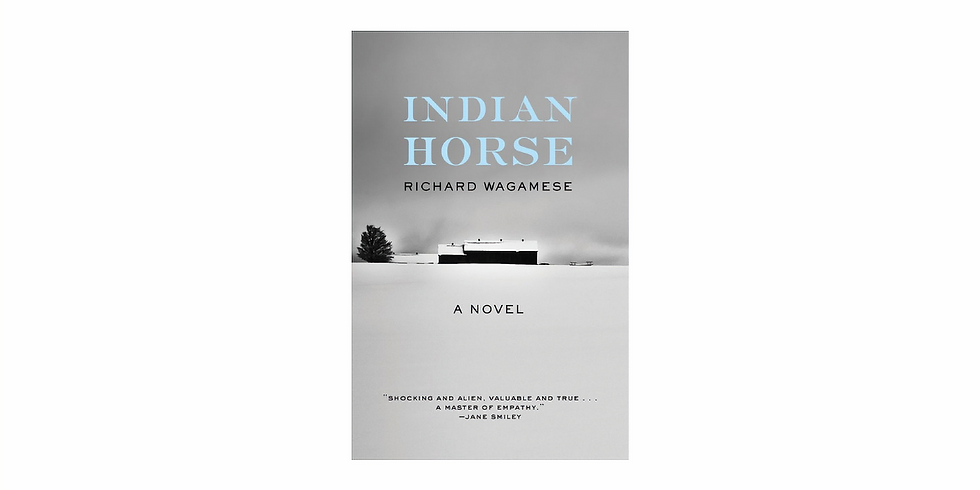 Fiction Discussion: Indian Horse by Richard Wagamese