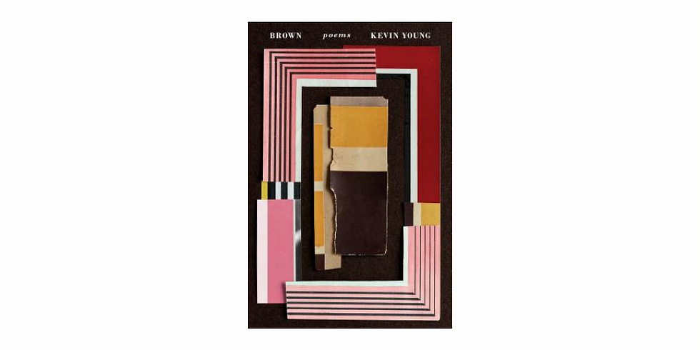 Discussion: Brown: Poems by Kevin Young