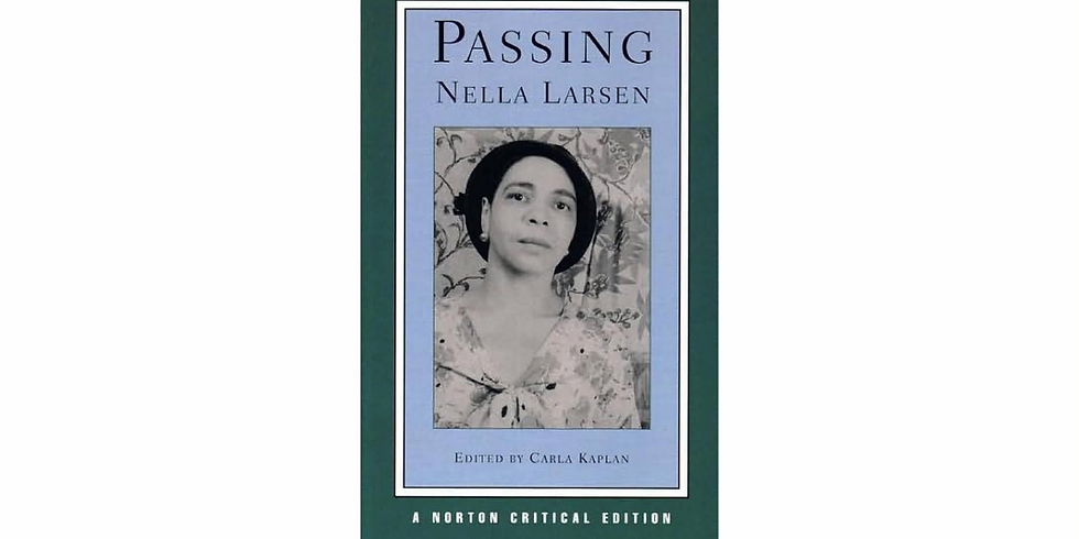 Discussion: Passing By Nella Larsen
