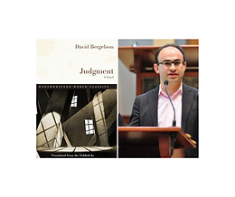 Meet the Translator: Sasha Senderovich Presents Judgment by David Bergelson