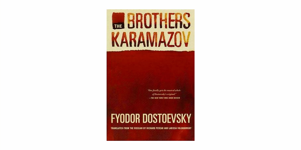 Fiction Discussion: The Brothers Karamazov by Fyodor Dostoevsky