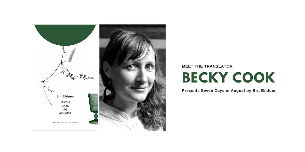 Meet The Translator: Becky Crook Presents Seven Days In August