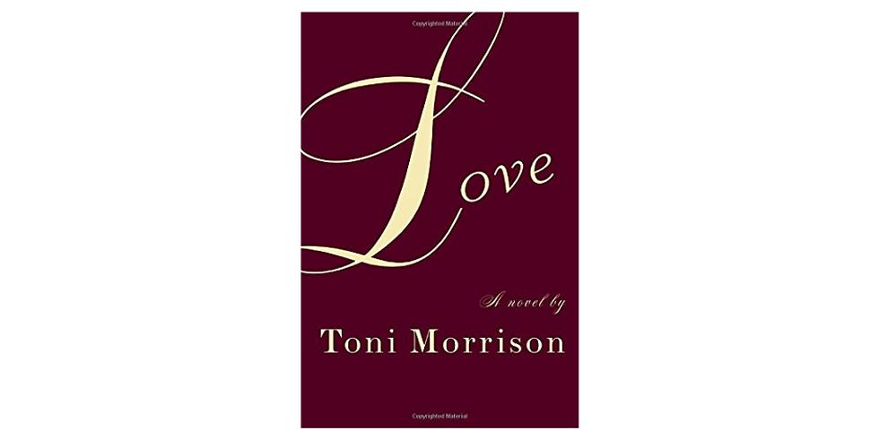 Toni Morrison Author Study: Love