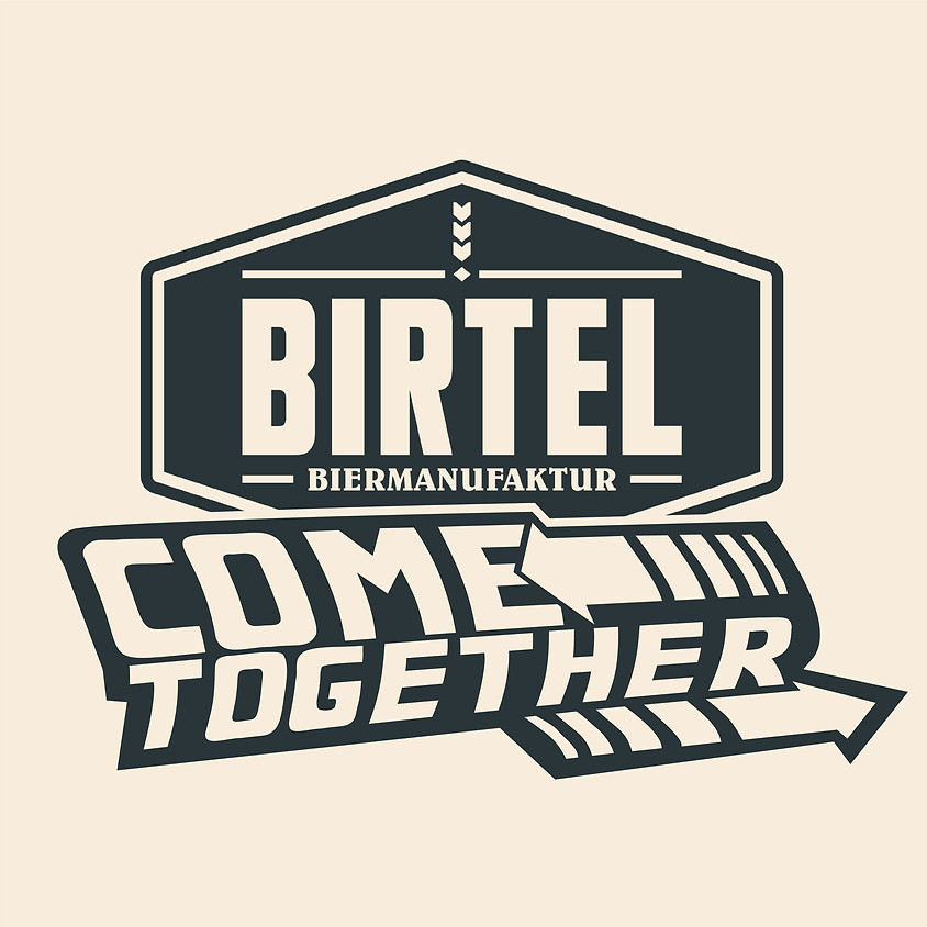 BIRTEL Come Together