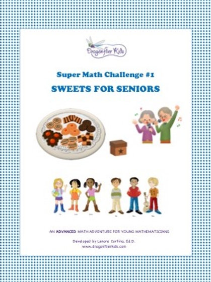 Super Math Challenge #1   Sweets for Seniors