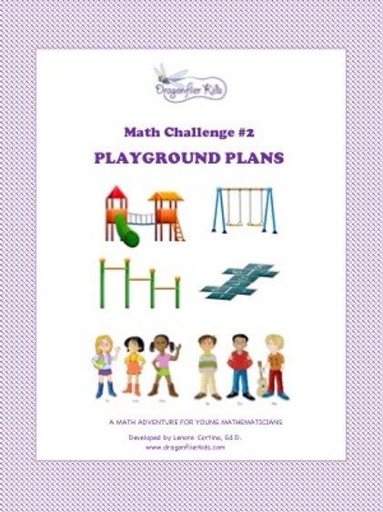 Math Challenge #2  Playground Plans