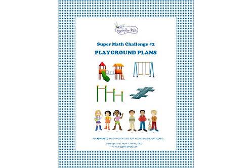 Super Math Challenge #2  Playground Plans