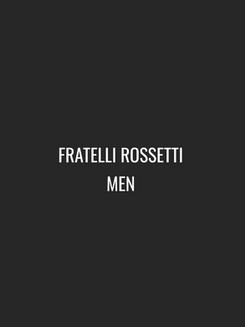 FRATELLI ROSSETTI MEN