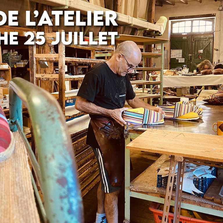 Visite de l'atelier (Dimanche 25 juillet 15h45)