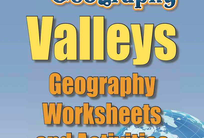 Amazing World Record of Geography: VALLEYS—Worksheets and Activities