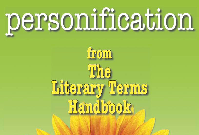 Literary Terms: PERSONIFICATION