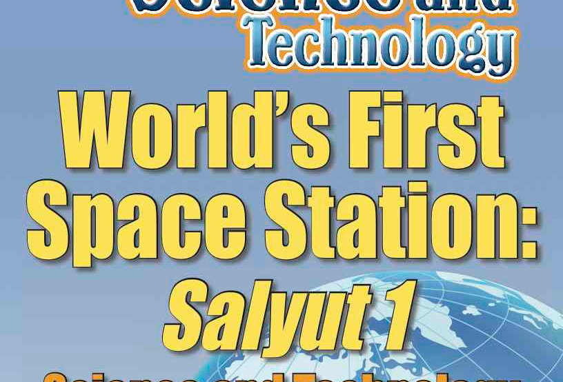 Amazing World Record of Science and Technology: FIRST SPACE STATION—Worksheets