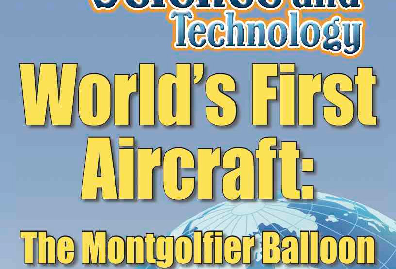 Amazing World Record of Science and Technology: FIRST AIRCRAFT—Worksheets