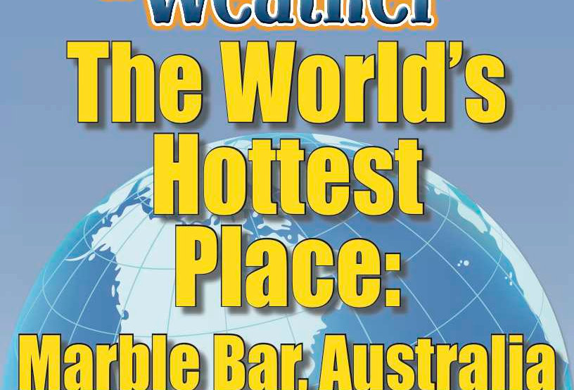 Amazing World Record of Weather: HOTTEST PLACE—Worksheets and Activities