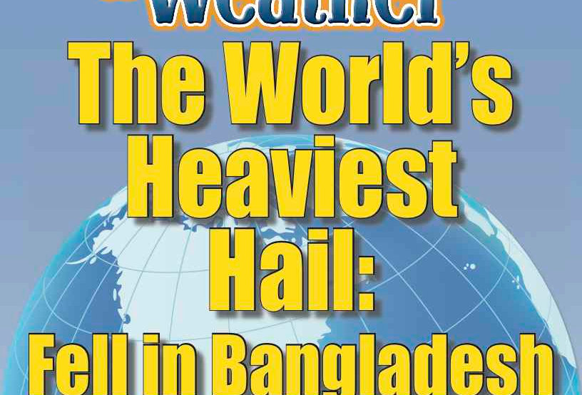 Amazing World Record of Weather: HEAVIEST HAIL—Worksheets and Activities