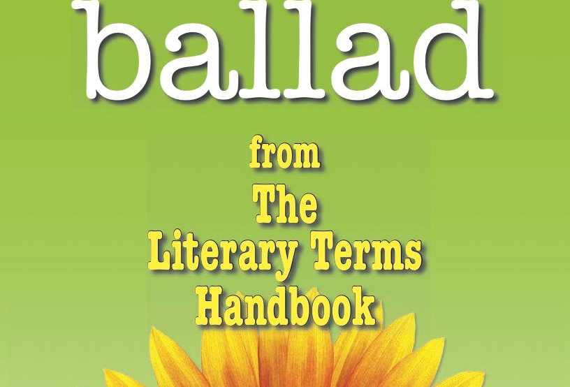 Literary Terms: BALLAD