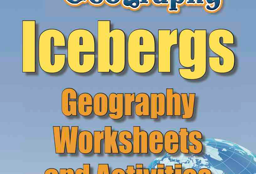 Amazing World Record of Geography: ICEBERGS—Worksheets and Activities