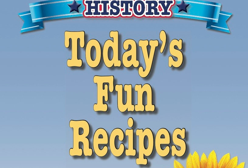 Cooking Up Some American History: Today's Fun Recipes