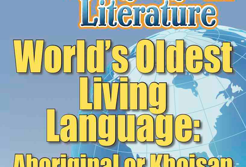 THE WORLD'S OLDEST LIVING LANGUAGE: ABORIGINAL OR KHOISAN—Worksheets