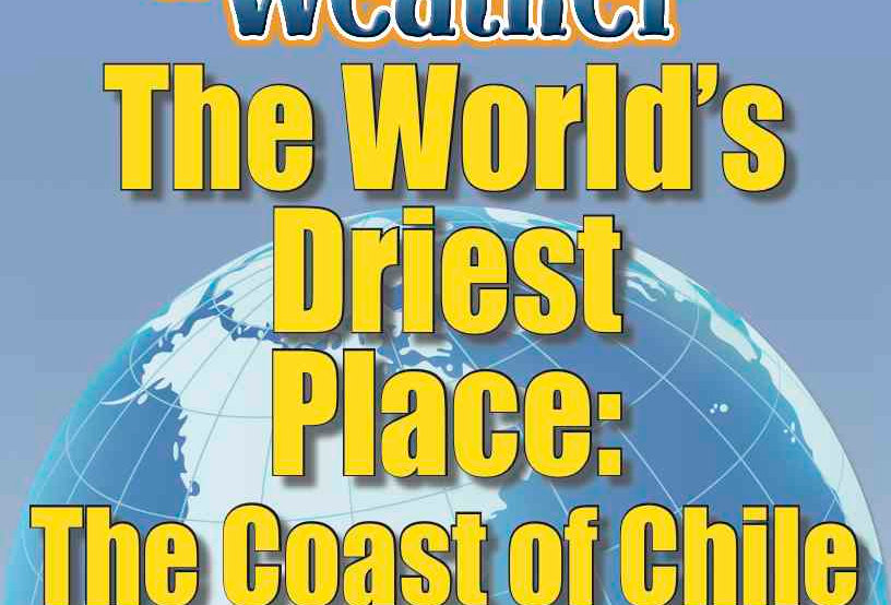 Amazing World Record of Weather: DRIEST PLACE—Worksheets and Activities
