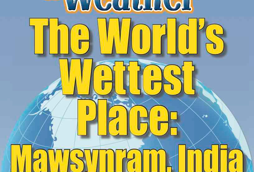 Amazing World Record of Weather: WETTEST PLACE—Worksheets and Activities