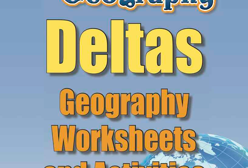 Amazing World Record of Geography: DELTAS—Worksheets and Activities