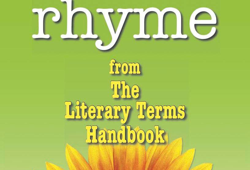 Literary Terms: RHYME