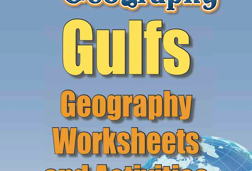 Amazing World Record of Geography: GULFS—Worksheets and Activities