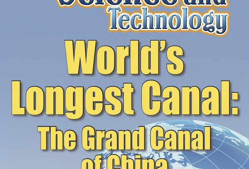 Amazing World Record of Science and Technology: LONGEST CANAL—Worksheets