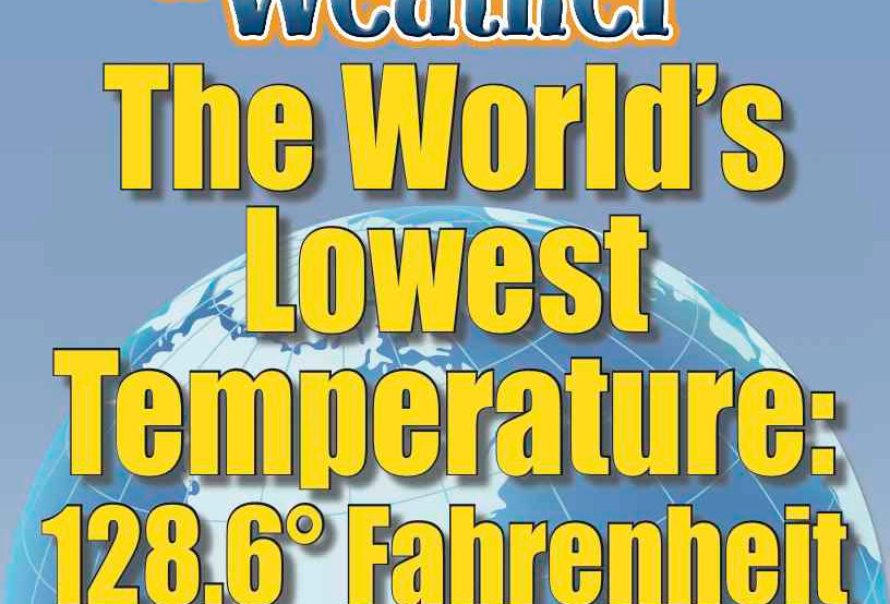 Amazing World Record of Weather: LOWEST TEMPERATURE—Worksheets and Activities