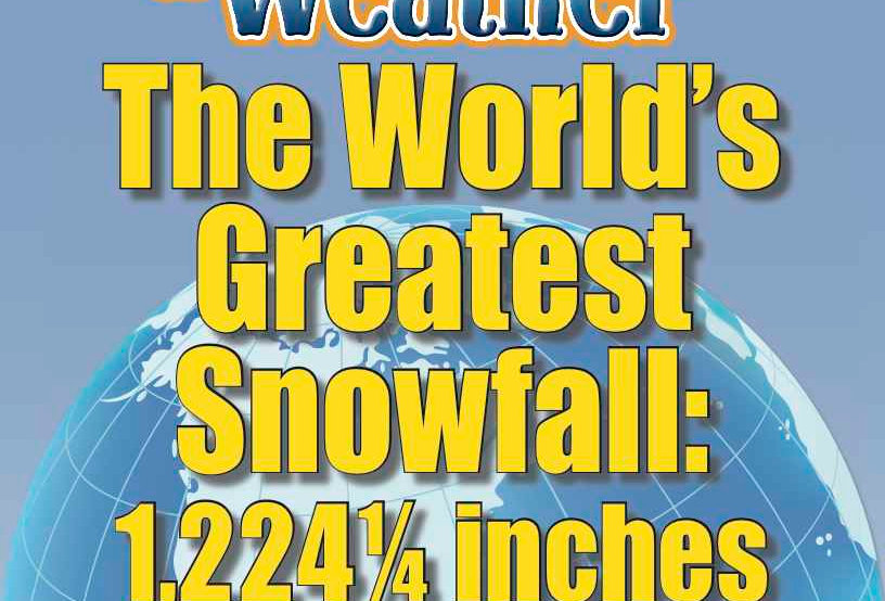 Amazing World Record of Weather: GREATEST SNOWFALL—Worksheets and Activities