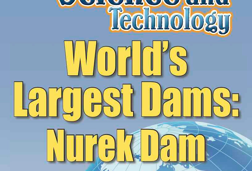 Amazing World Record of Science and Technology: LARGEST DAMS—Worksheets