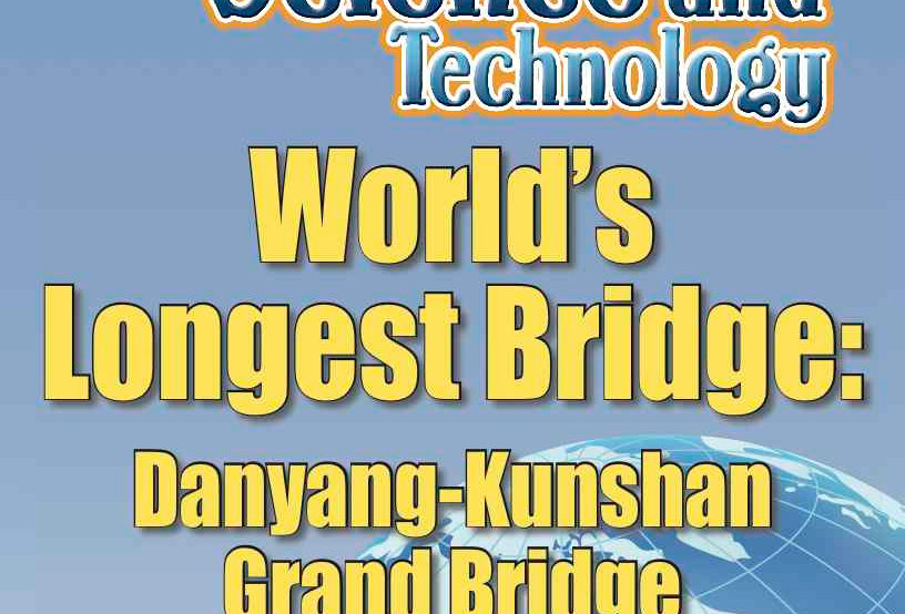 Amazing World Record of Science and Technology: LONGEST BRIDGE—Worksheets
