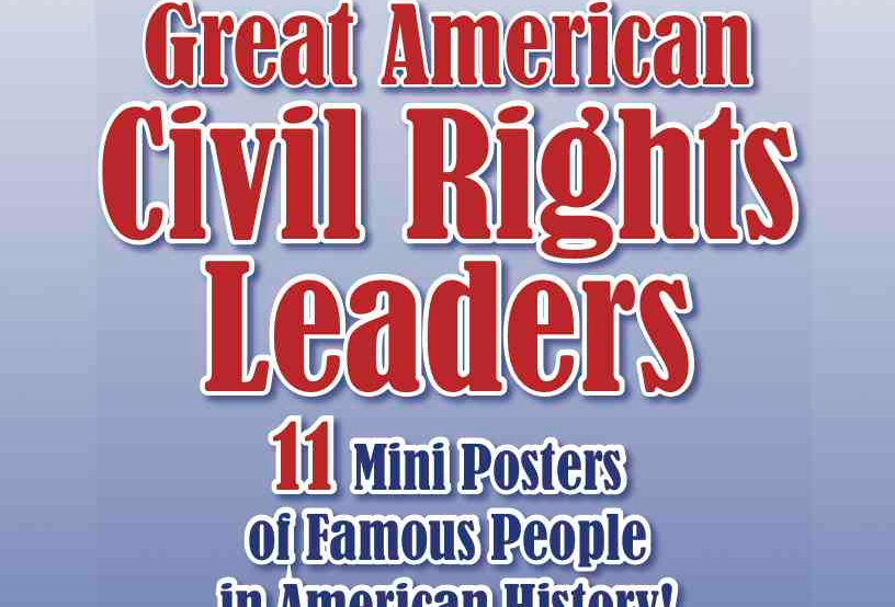 Great American CIVIL RIGHTS LEADERS—11 Posters of Famous People in American H